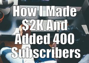 How He Made $2K And Added 400 Subscribers – PLR